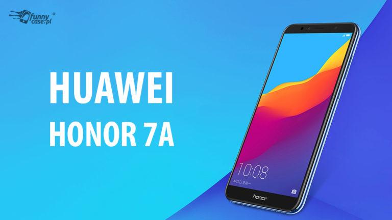 Honor 7A – smartfon dla mniej wymagających użytkowników!