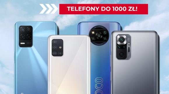 Jaki smartfon kupić do 1000 zł?