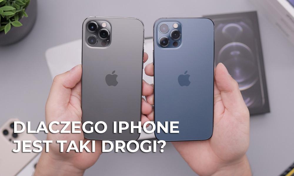 Dlaczego iPhone jest taki drogi?